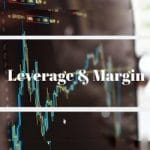 Leverage and Margin in the Forex Market