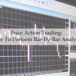 Price Action Trading: How To Perform Bar-By-Bar Analysis