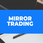 Mirror Trading. Someone's experience value in Forex