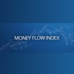 Useful Trading Indicator You've Never Tried: Money Flow Index (MFI)