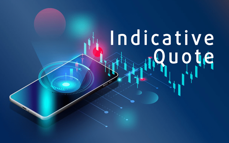 Indicative Quote