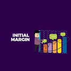 IM or Initial Margin