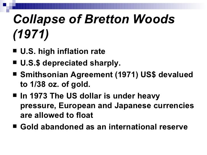 The collapse of the Bretton Wood System